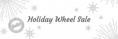 Bailey Holiday Wheel Sale!